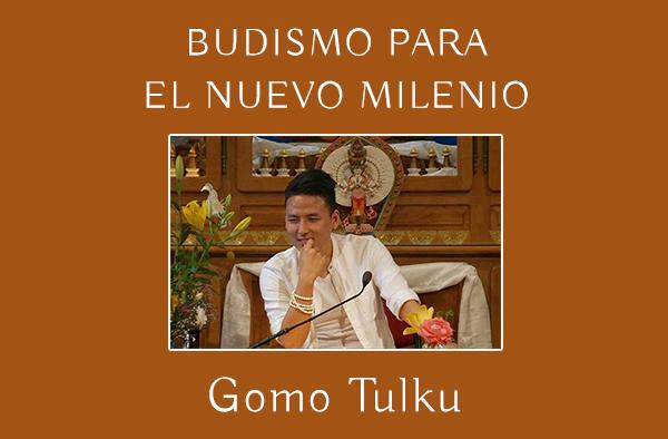 BUDISMO PARA EL NUEVO MILENIO