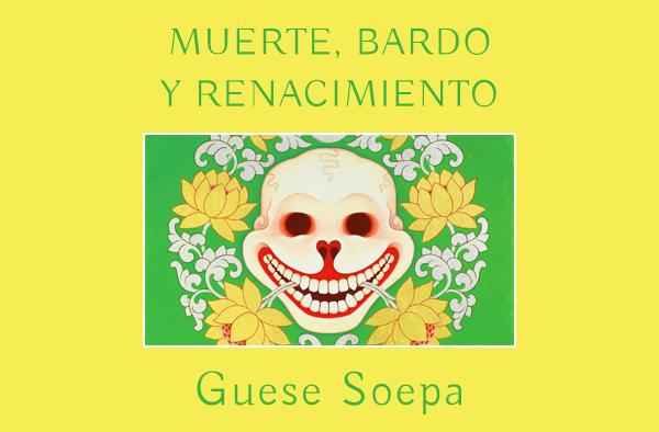 MUERTE, BARDO Y RENACIMIENTO
