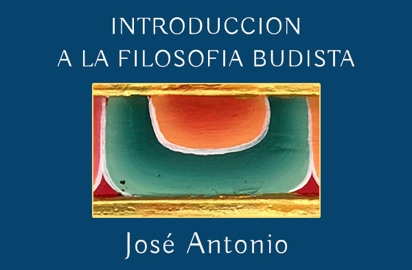 INTRODUCCION A LA FILOSOFIA BUDISTA